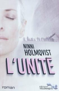 L'Unité - NinniHolmqvist