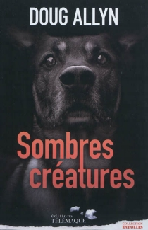 Sombres créatures - DougAllyn