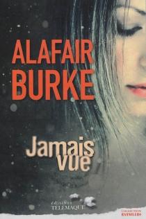 Jamais vue - AlafairBurke