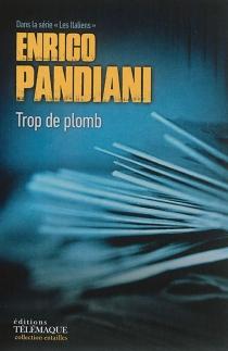 Trop de plomb - EnricoPandiani