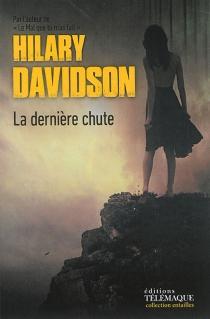 La dernière chute - HilaryDavidson
