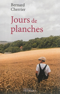 Jours de planches - BernardCherrier