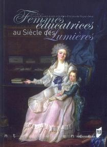 Femmes éducatrices au siècle des lumières -