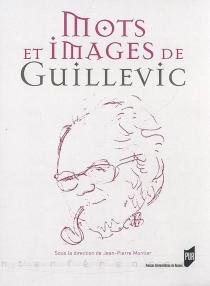 Mots et images de Guillevic - Université de Haute-Bretagne