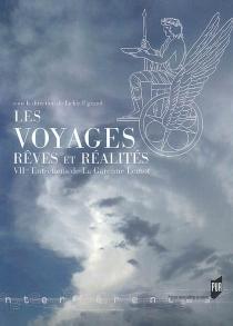 Les voyages : rêves et réalités - Entretiens de La Garenne-Lemot