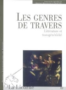 Les genres de travers : littérature et transgénéricité -