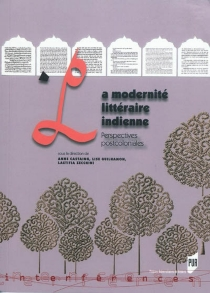 La modernité littéraire indienne : perspectives postcoloniales -