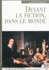 Devant la fiction, dans le monde -