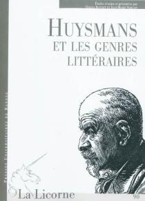 Huysmans et les genres littéraires : actes du colloque -