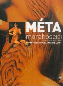 Métamorphoses - Entretiens de La Garenne-Lemot