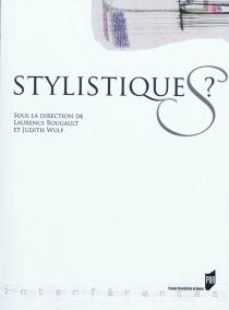 Stylistiques ? -