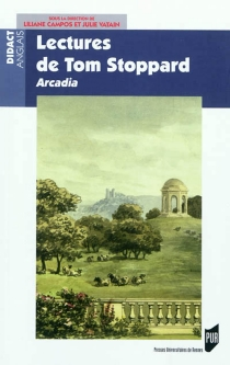 Lectures de Tom Stoppard : Arcadia -