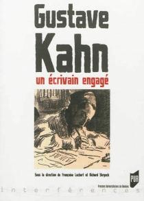 Gustave Kahn : un écrivain engagé -