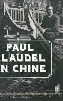 Paul Claudel en Chine -