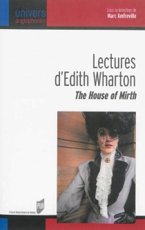 Lectures d'Edith Wharton : The house of mirth -
