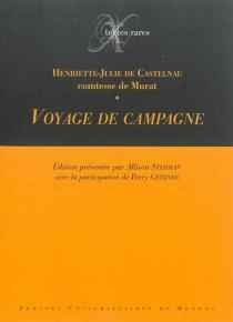 Voyage de campagne - Henriette-Julie de CastelnauMurat
