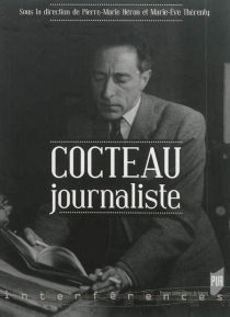 Cocteau journaliste - Marie-ÈveThérenty