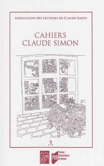Cahiers Claude Simon, n° 9 -