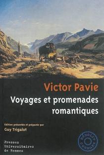 Voyages et promenades romantiques - VictorPavie