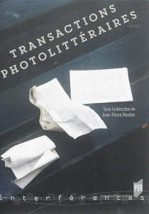 Transactions photolittéraires - Jean-PierreMontier
