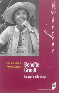 Benoîte Groult : le genre et le temps -