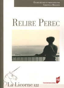 Relire Perec - Centre culturel international . Colloque (2015)