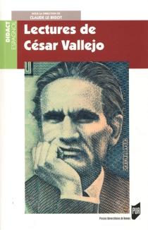 Lectures de César Vallejo - ClaudeLe Bigot
