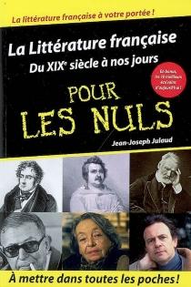 La littérature française pour les nuls - Jean-JosephJulaud