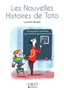 Les nouvelles histoires de Toto - LaurentGaulet