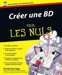 Créer une BD pour les nuls - GéraldGorridge
