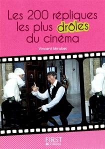 Les 200 répliques les plus drôles du cinéma - VincentMirabel