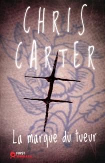 La marque du tueur - ChrisCarter