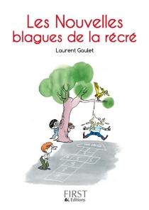 Les nouvelles blagues de la récré - LaurentGaulet