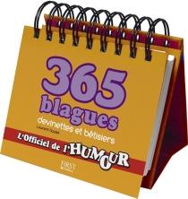 365 blagues, devinettes et bêtisiers : l'officiel de l'humour - LaurentGaulet