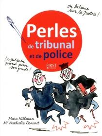 Perles de tribunal et de police - MarcHillman