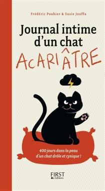 Journal intime d'un chat acariâtre : 400 jours dans la peau d'un chat drôle et cynique ! - SusieJouffa