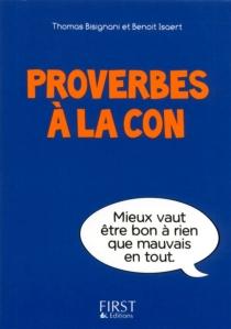 Proverbes à la con - ThomasBisignani