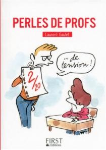 Perles de profs - LaurentGaulet