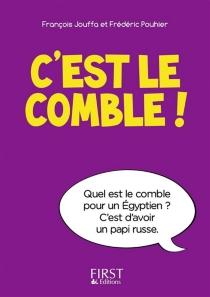 C'est le comble ! - FrançoisJouffa