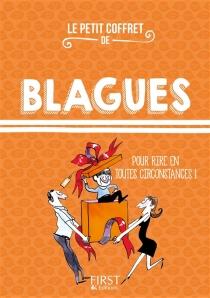 Le petit coffret de blagues : pour rire en toutes circonstances ! - LaurentGaulet