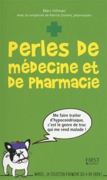 Perles de médecine et de pharmacie - MarcHillman