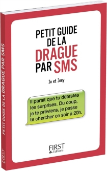 Petit guide de la drague par SMS - Jo
