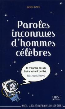 Paroles inconnues d'hommes célèbres - CamilleSaféris