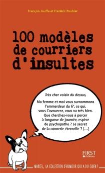 100 modèles de courriers d'insultes - FrançoisJouffa