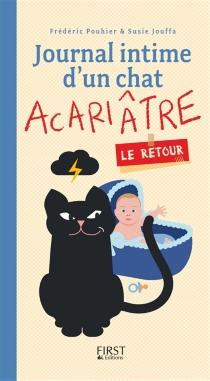 Journal intime d'un chat acariâtre : le retour - SusieJouffa