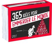 365 idées pour emmerder le monde - LaurentGaulet