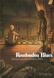 Roudoudou blues - Marion Laurent