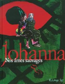 Nos âmes sauvages - JohannaSchipper