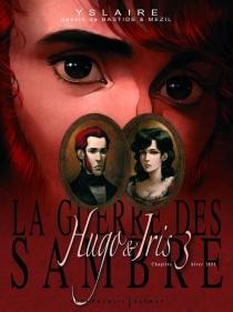 Hugo et Iris| La guerre des Sambre - JeanBastide
