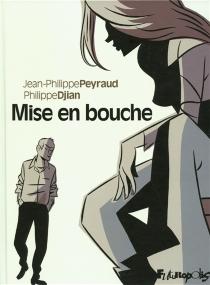 Mise en bouche - PhilippeDjian